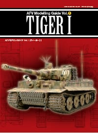 AFVモデリングガイドvol.1 TIGER Ⅰ